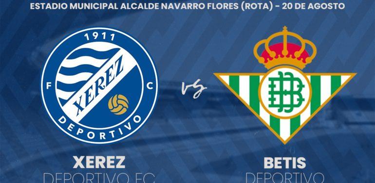 El Xerez Deportivo FC jugará frente al Betis Deportivo el 20 de agosto en Rota